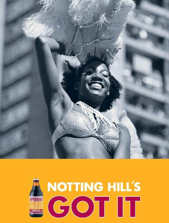 Supermalt - Notting Hill's GOT IT