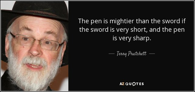 The pen is mightier than he sword if...