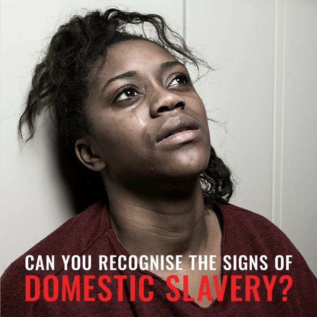 Recognise the signs of Domestic Slavery