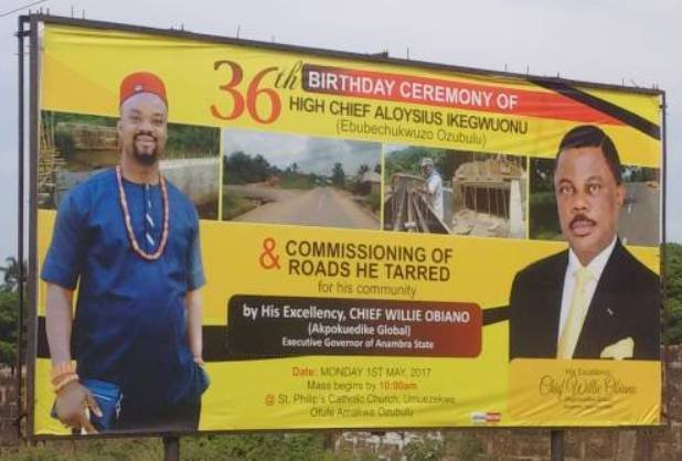 A billboard welcoming Obiano during Ikegwuonu's 36th birthday last May