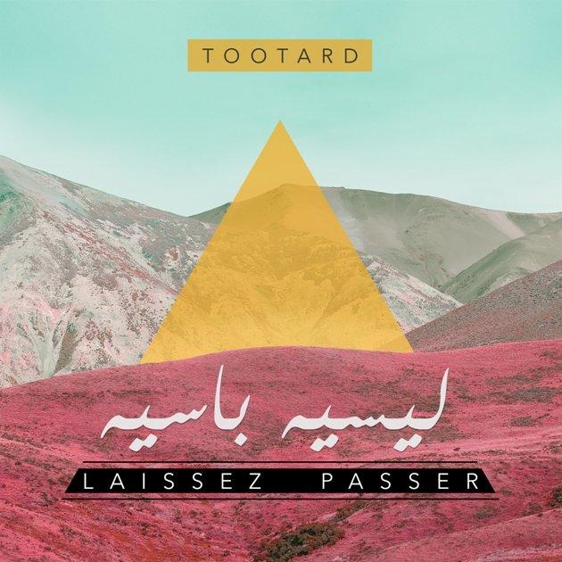 TootArd's Laissez Passer album cover
